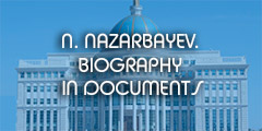 N. Nazarbayev. Biography in documents